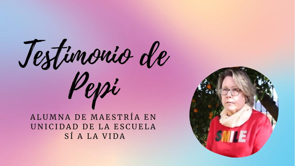 Imagen Testimonio de Josefa, alumna de Maestría en Unicidad de la Escuela Sí a la Vida - Teresa Marmol