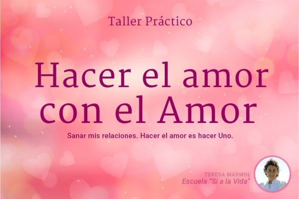 Imagen Hacer el amor con el Amor - Teresa Marmol