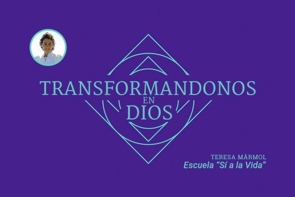 Imagen Transformandonos en Dios - Teresa Marmol