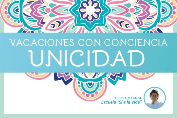 Imagen Vacaciones con Conciencia Unicidad. - Teresa Marmol